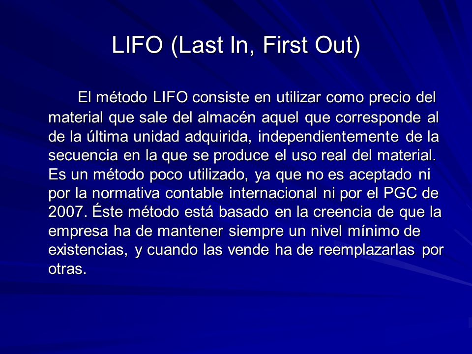 LIFO (Last In, First Out)