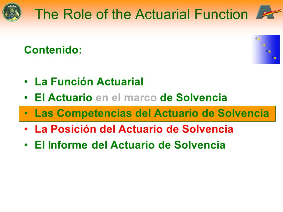 The Role of the Actuarial Function