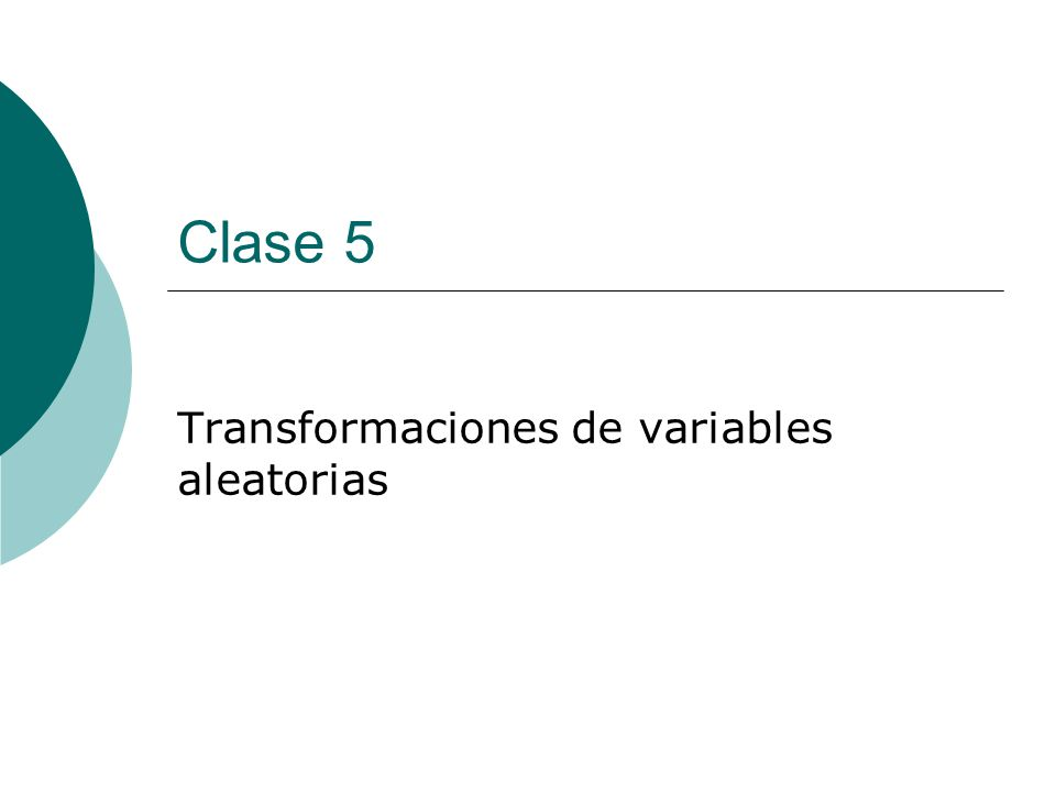 Transformaciones de variables aleatorias