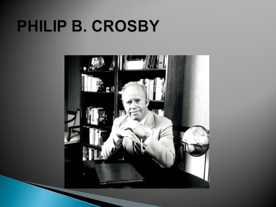 PHILIP B. CROSBY