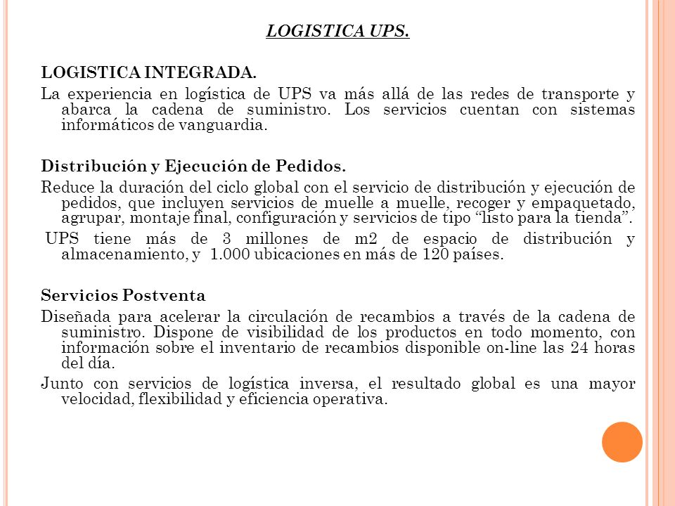 LOGISTICA UPS. LOGISTICA INTEGRADA.
