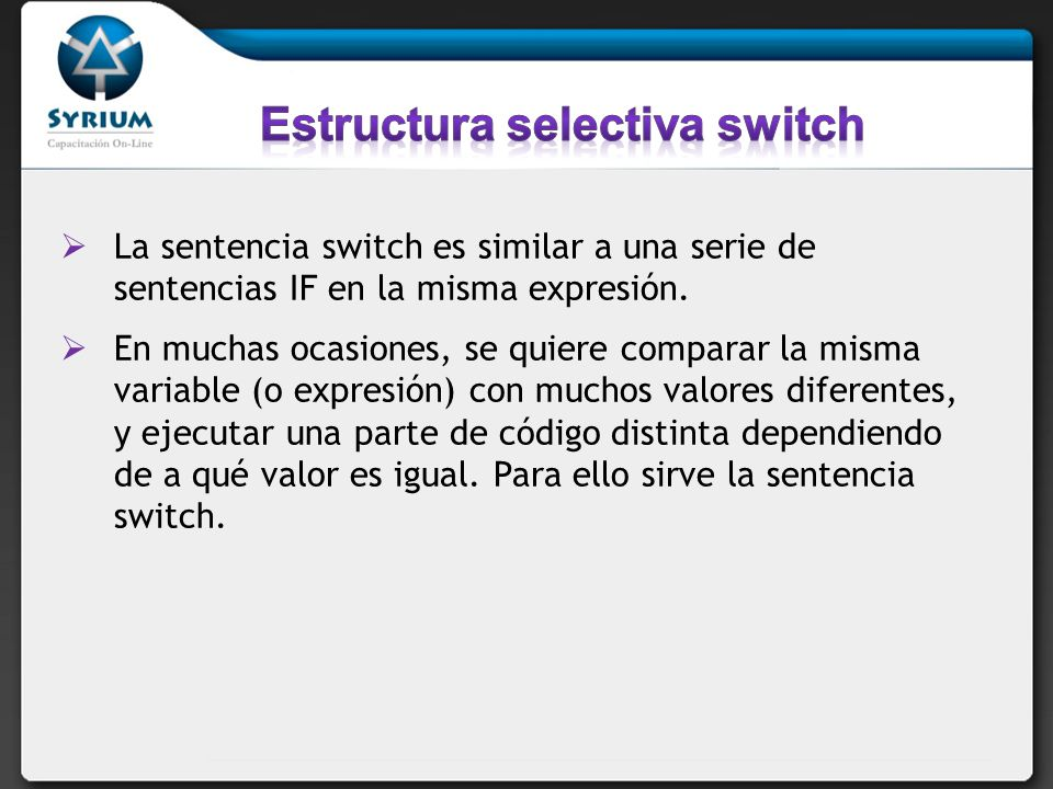Estructura selectiva switch