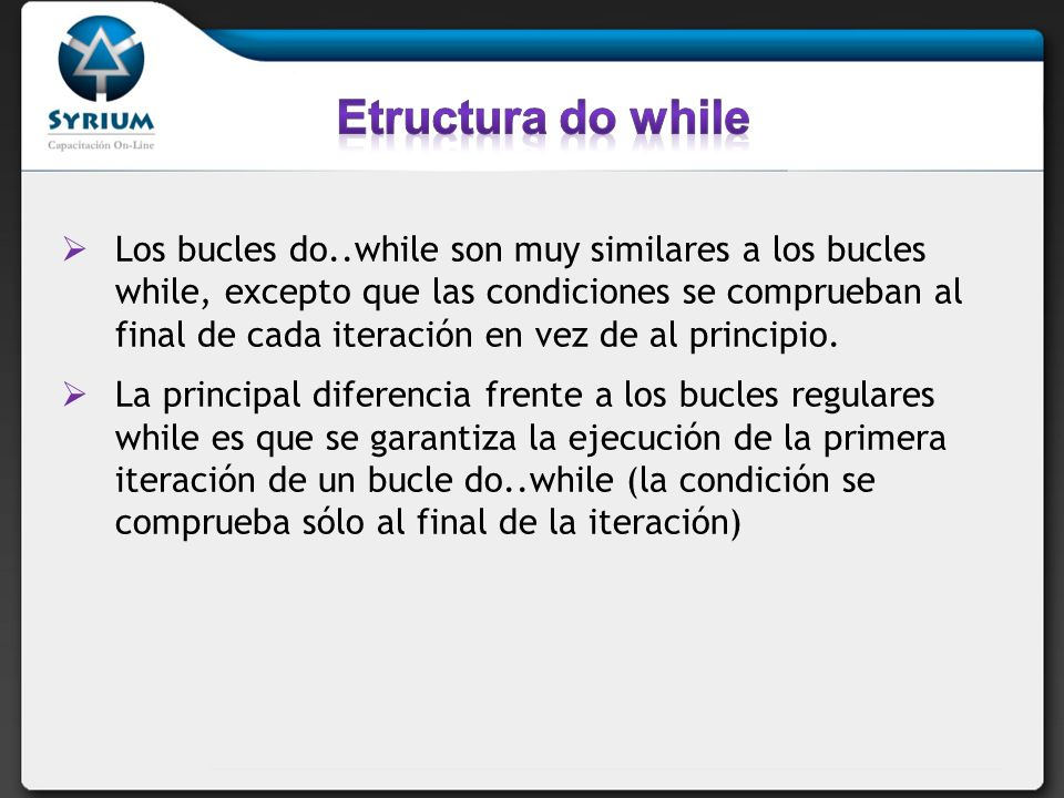 Etructura do while