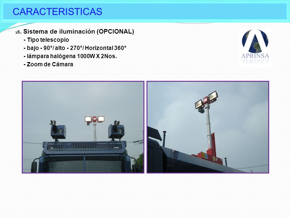CARACTERISTICAS Options of Daeji's Water cannon - Tipo telescopio