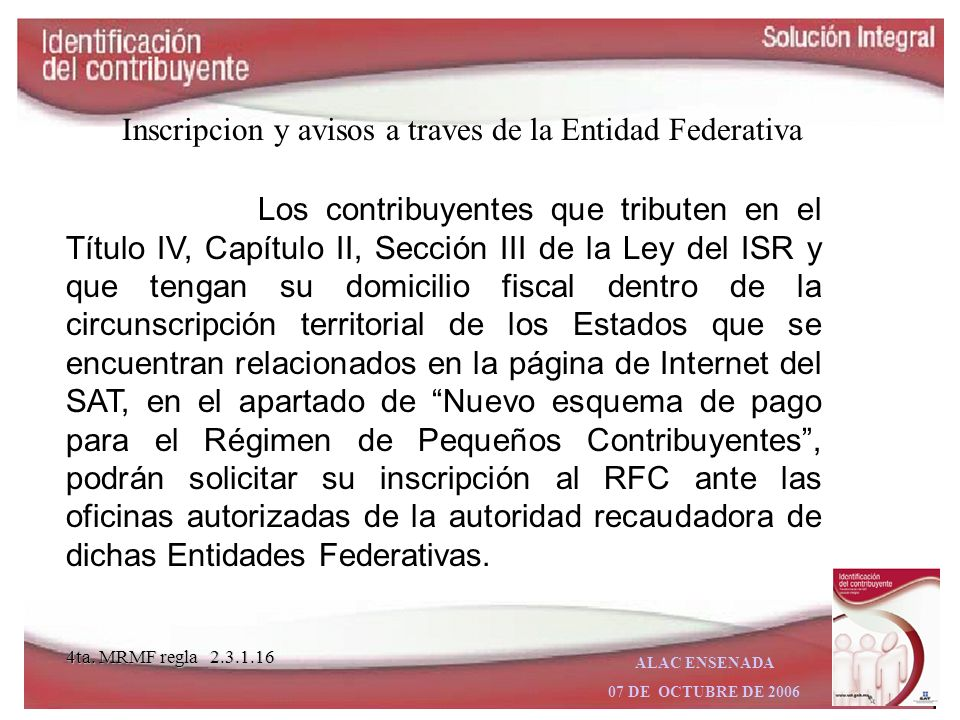 Inscripcion y avisos a traves de la Entidad Federativa