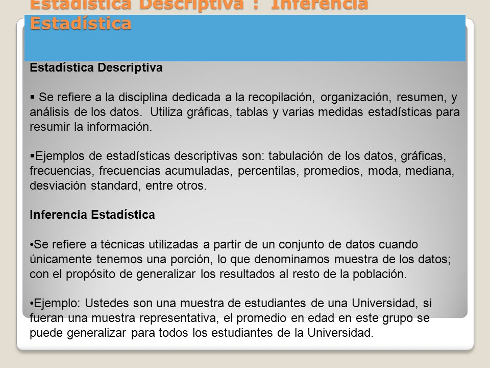 Estadística Descriptiva : Inferencia Estadística