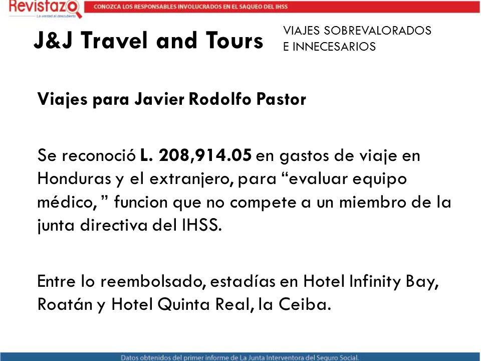 J&J Travel and Tours VIAJES SOBREVALORADOS. E INNECESARIOS.