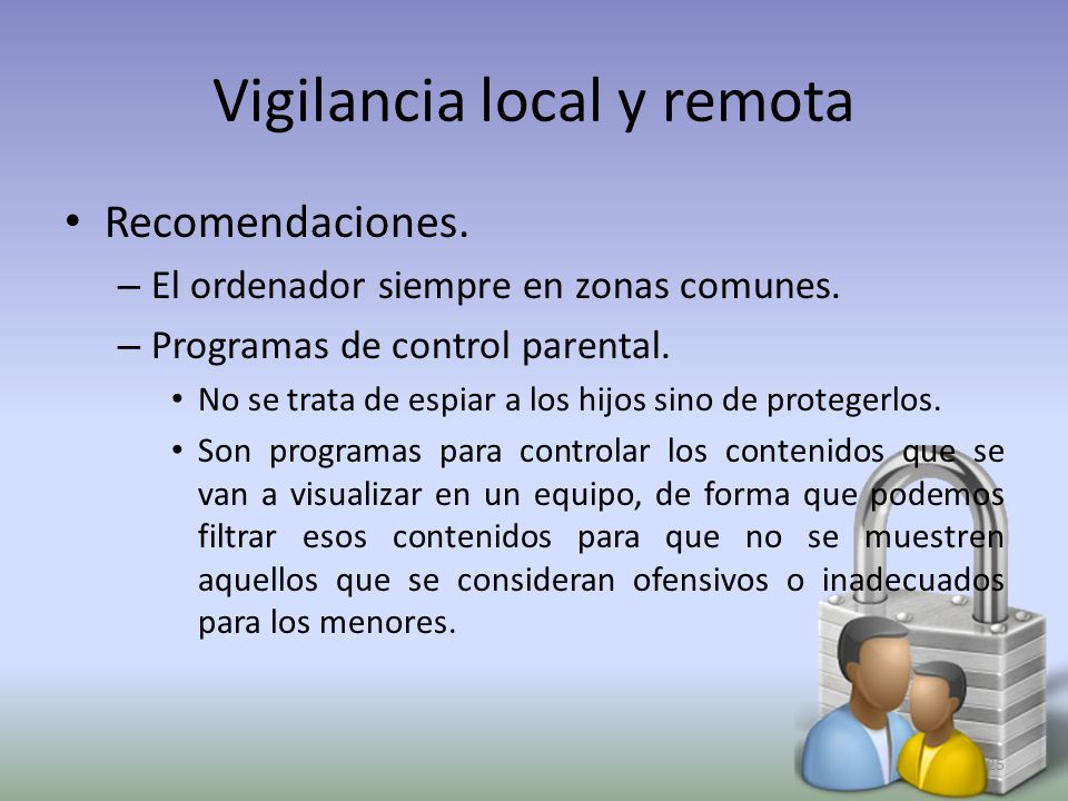 Vigilancia local y remota