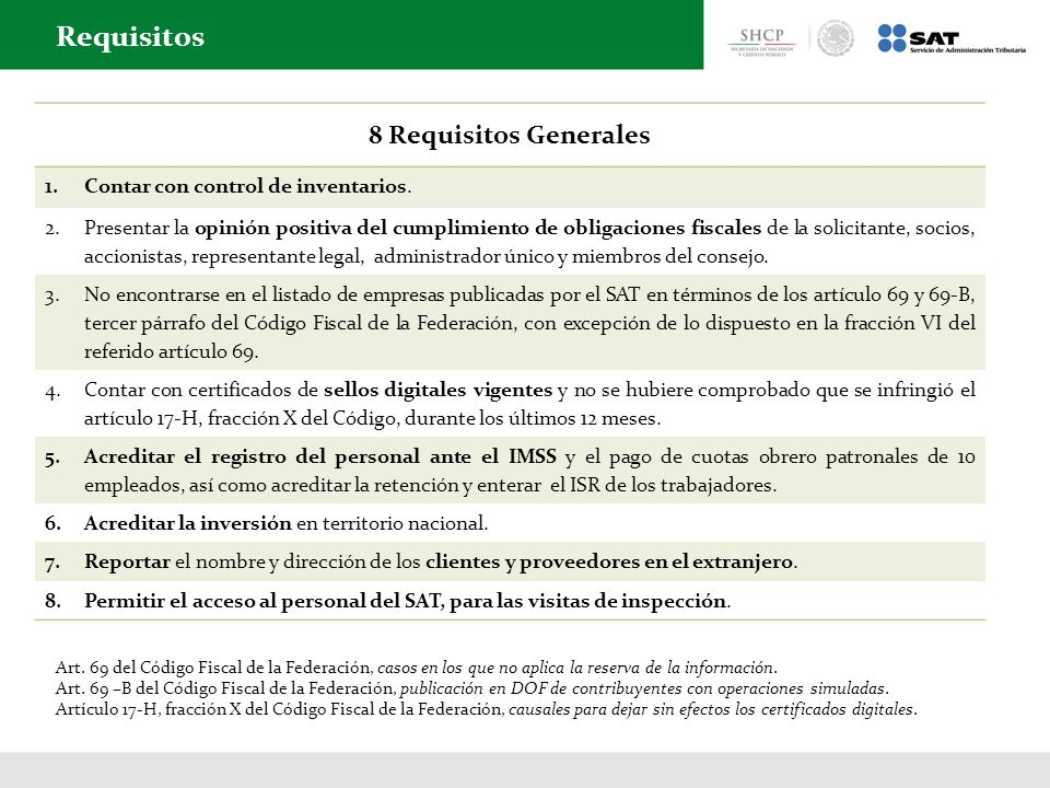 Requisitos 8 Requisitos Generales Contar con control de inventarios.