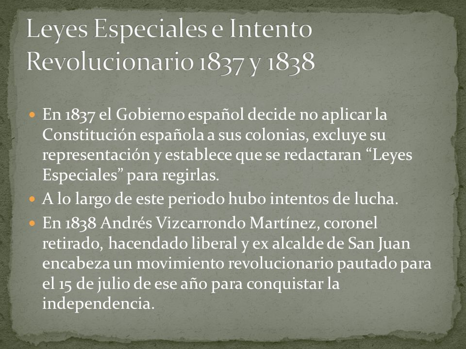 Leyes Especiales e Intento Revolucionario 1837 y 1838