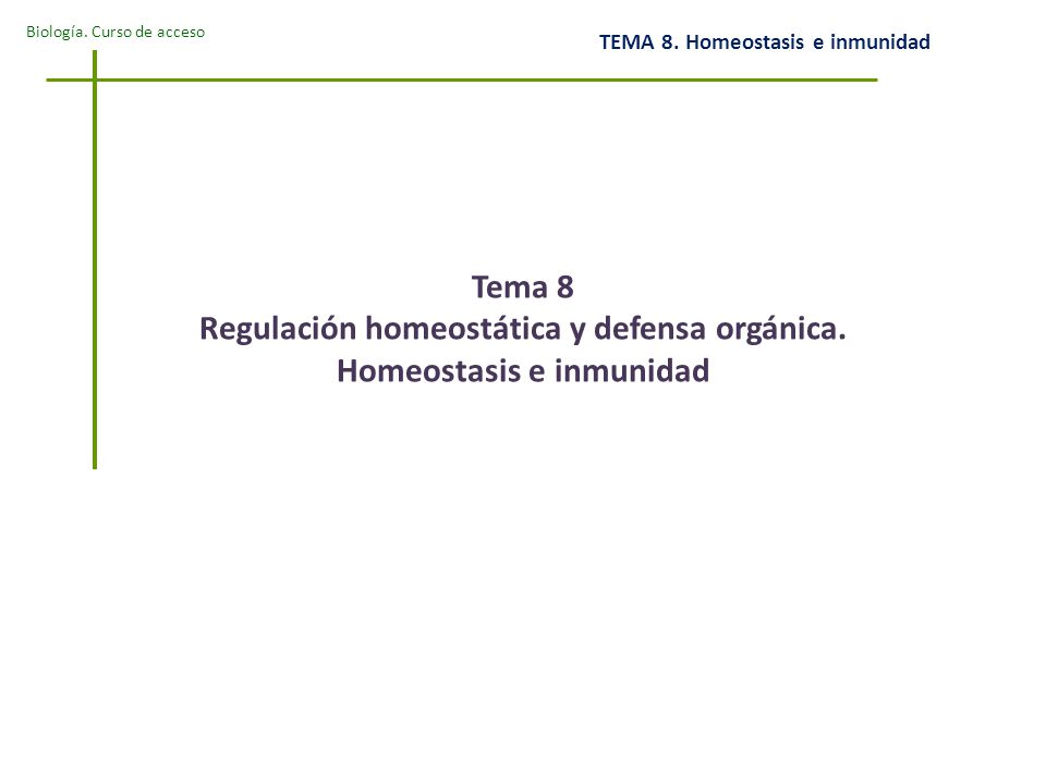 Tema 8 Regulación homeostática y defensa orgánica
