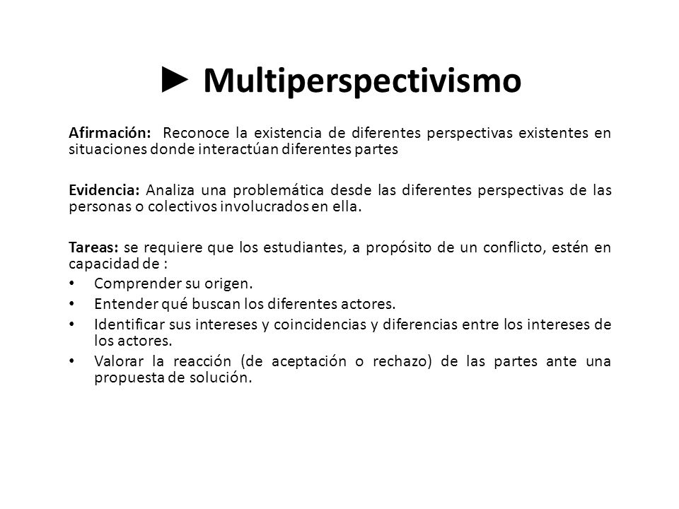 ► Multiperspectivismo