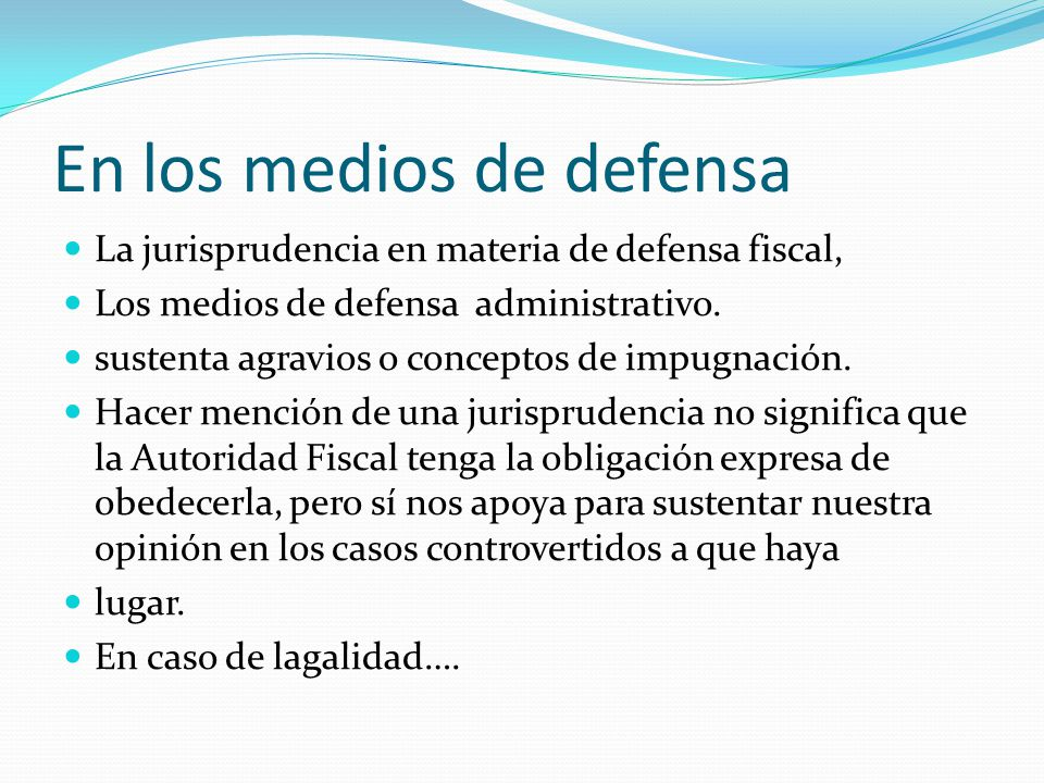 En los medios de defensa