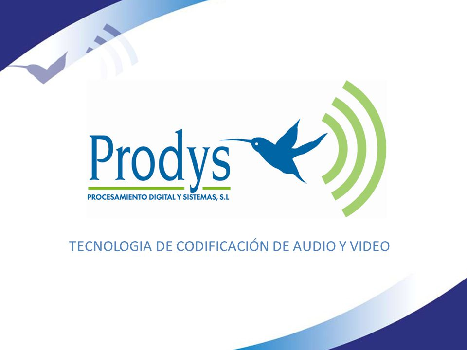 TECNOLOGIA DE CODIFICACIÓN DE AUDIO Y VIDEO