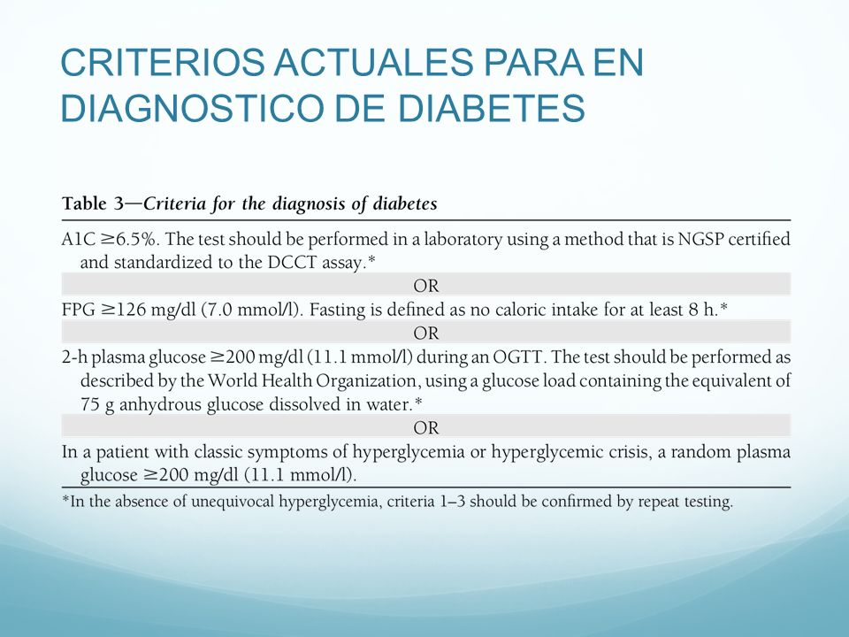 CRITERIOS ACTUALES PARA EN DIAGNOSTICO DE DIABETES