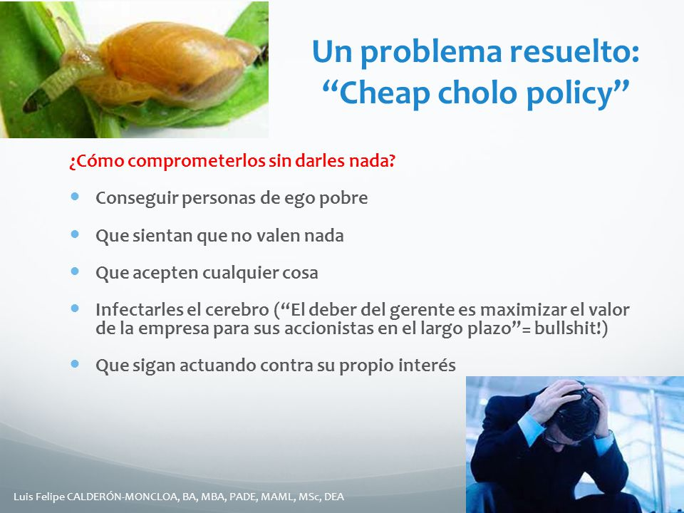 Un problema resuelto: Cheap cholo policy