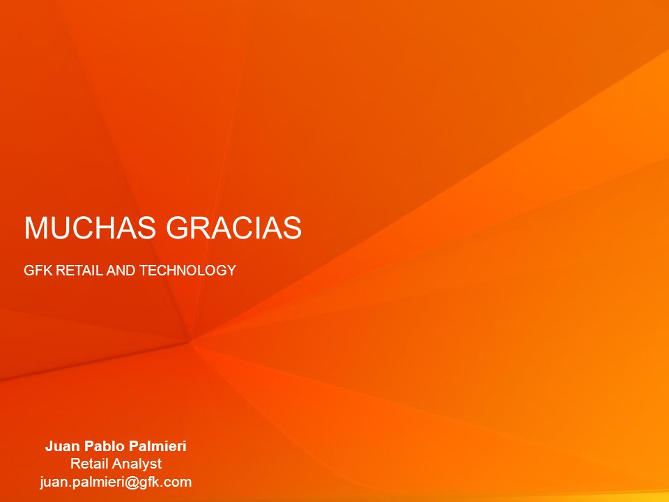MUCHAS GRACIAS Gfk retail and technology