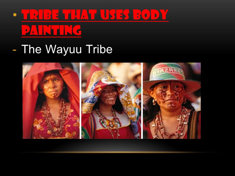 Tribe that uses body painting