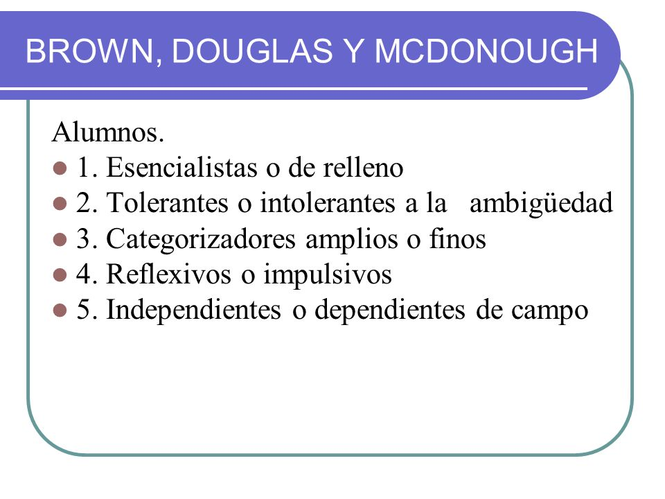 BROWN, DOUGLAS Y MCDONOUGH