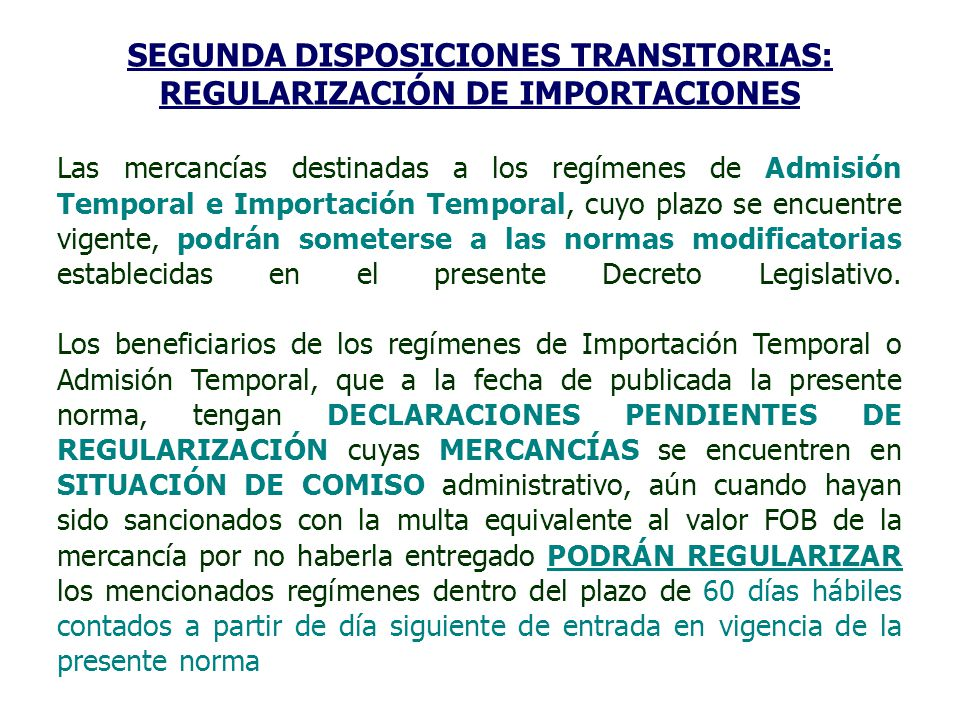 SEGUNDA DISPOSICIONES TRANSITORIAS: REGULARIZACIÓN DE IMPORTACIONES