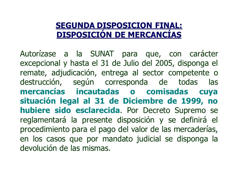 SEGUNDA DISPOSICION FINAL: