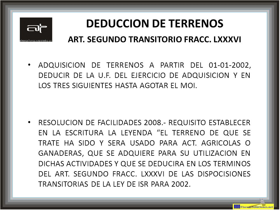 DEDUCCION DE TERRENOS ART. SEGUNDO TRANSITORIO FRACC. LXXXVI