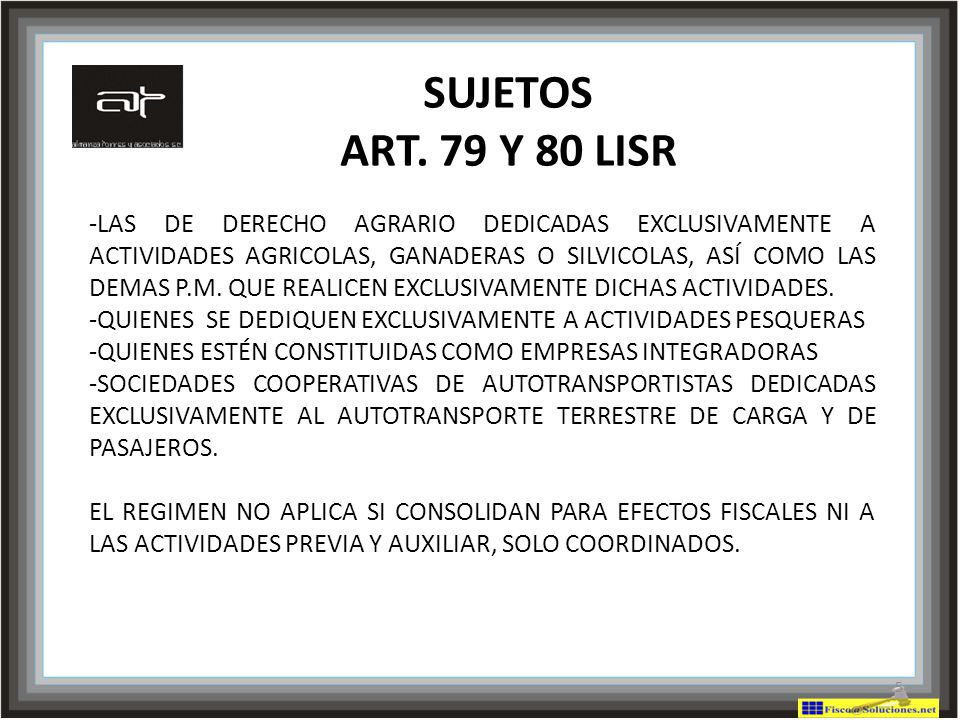 SUJETOS ART. 79 Y 80 LISR