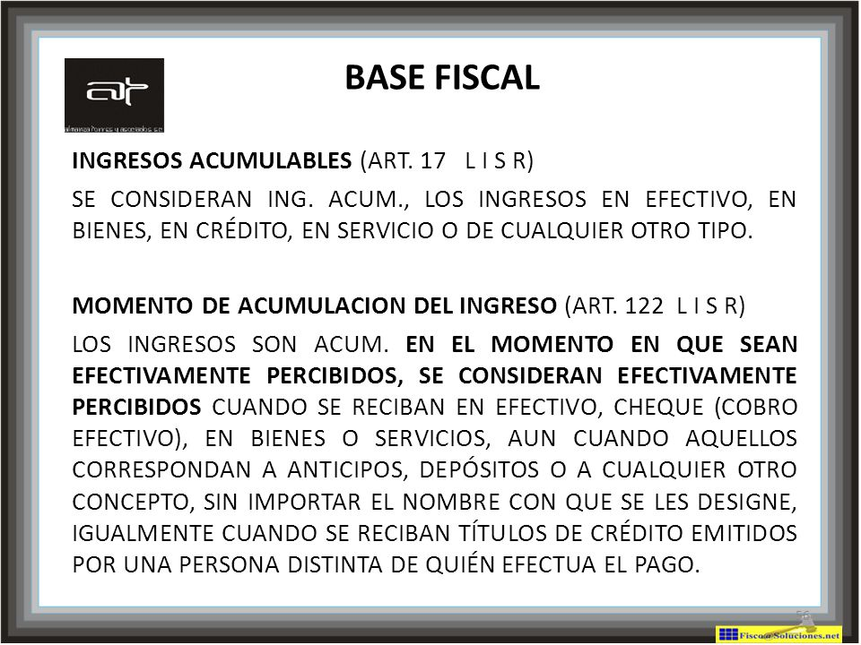 BASE FISCAL INGRESOS ACUMULABLES (ART. 17 L I S R)