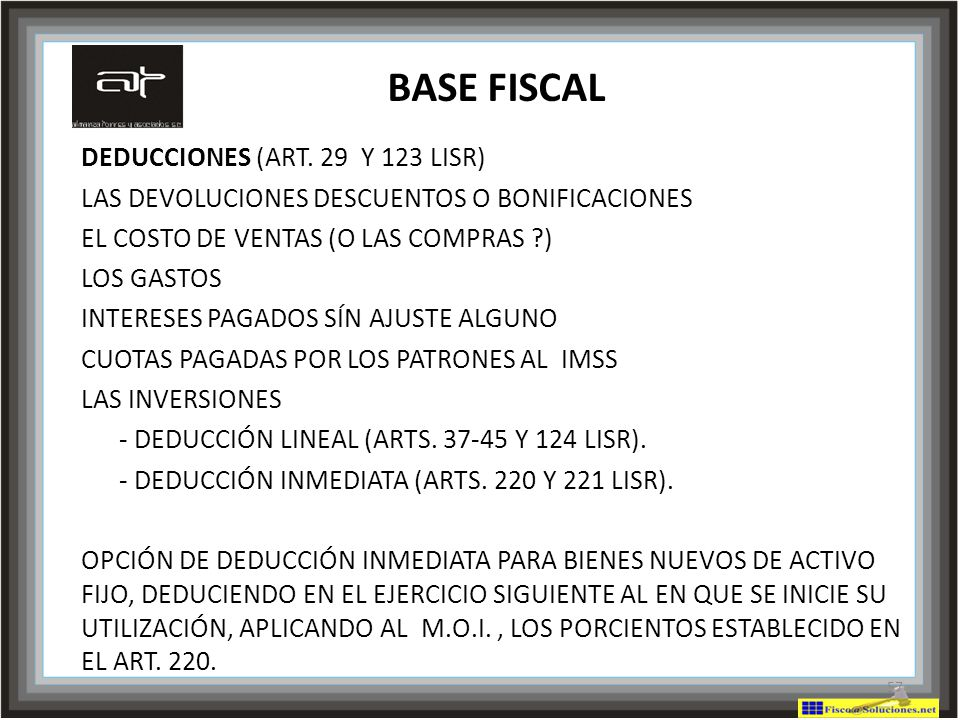 BASE FISCAL DEDUCCIONES (ART. 29 Y 123 LISR)