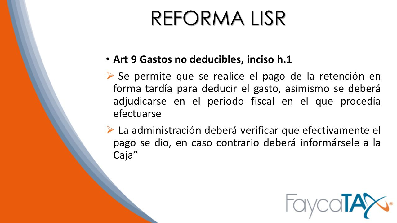 REFORMA LISR Art 9 Gastos no deducibles, inciso h.1