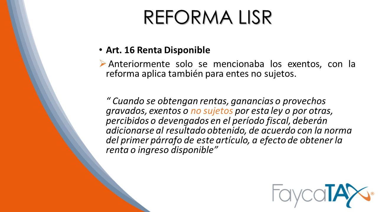 REFORMA LISR Art. 16 Renta Disponible