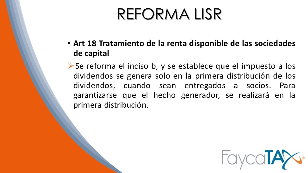 REFORMA LISR Art 18 Tratamiento de la renta disponible de las sociedades de capital.