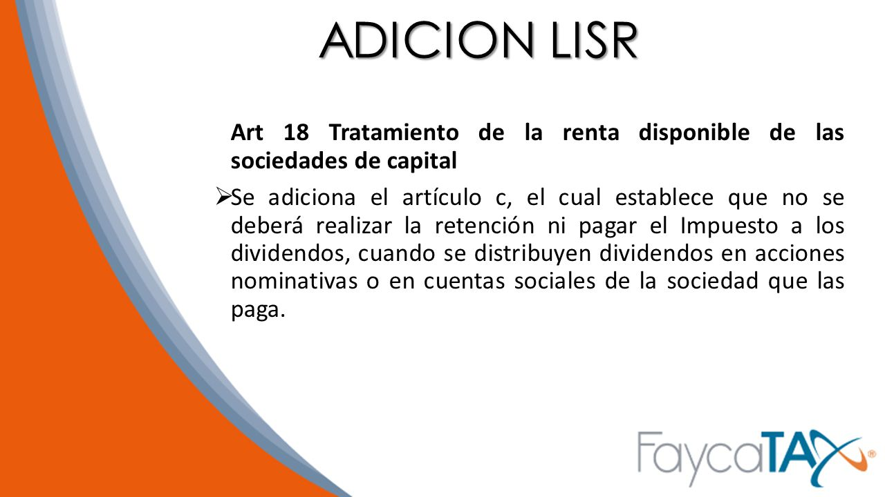 ADICION LISR Art 18 Tratamiento de la renta disponible de las sociedades de capital.