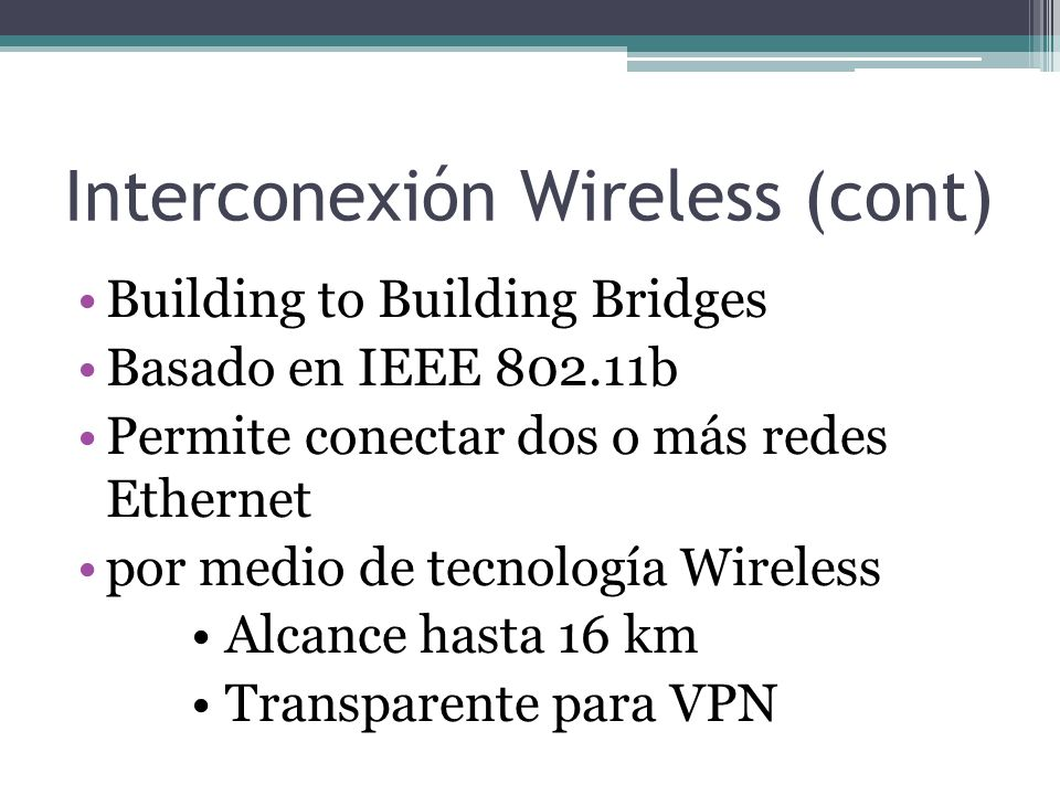 Interconexión Wireless (cont)