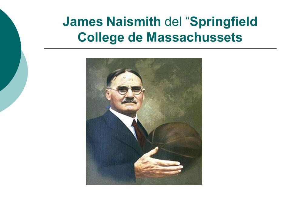 James Naismith del Springfield College de Massachussets