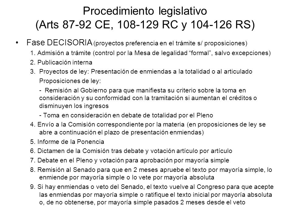 Procedimiento legislativo (Arts 87-92 CE, 108-129 RC y 104-126 RS)