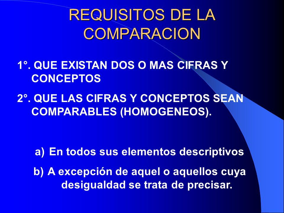 REQUISITOS DE LA COMPARACION