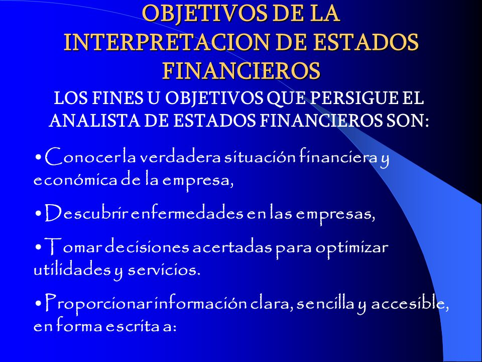 OBJETIVOS DE LA INTERPRETACION DE ESTADOS FINANCIEROS