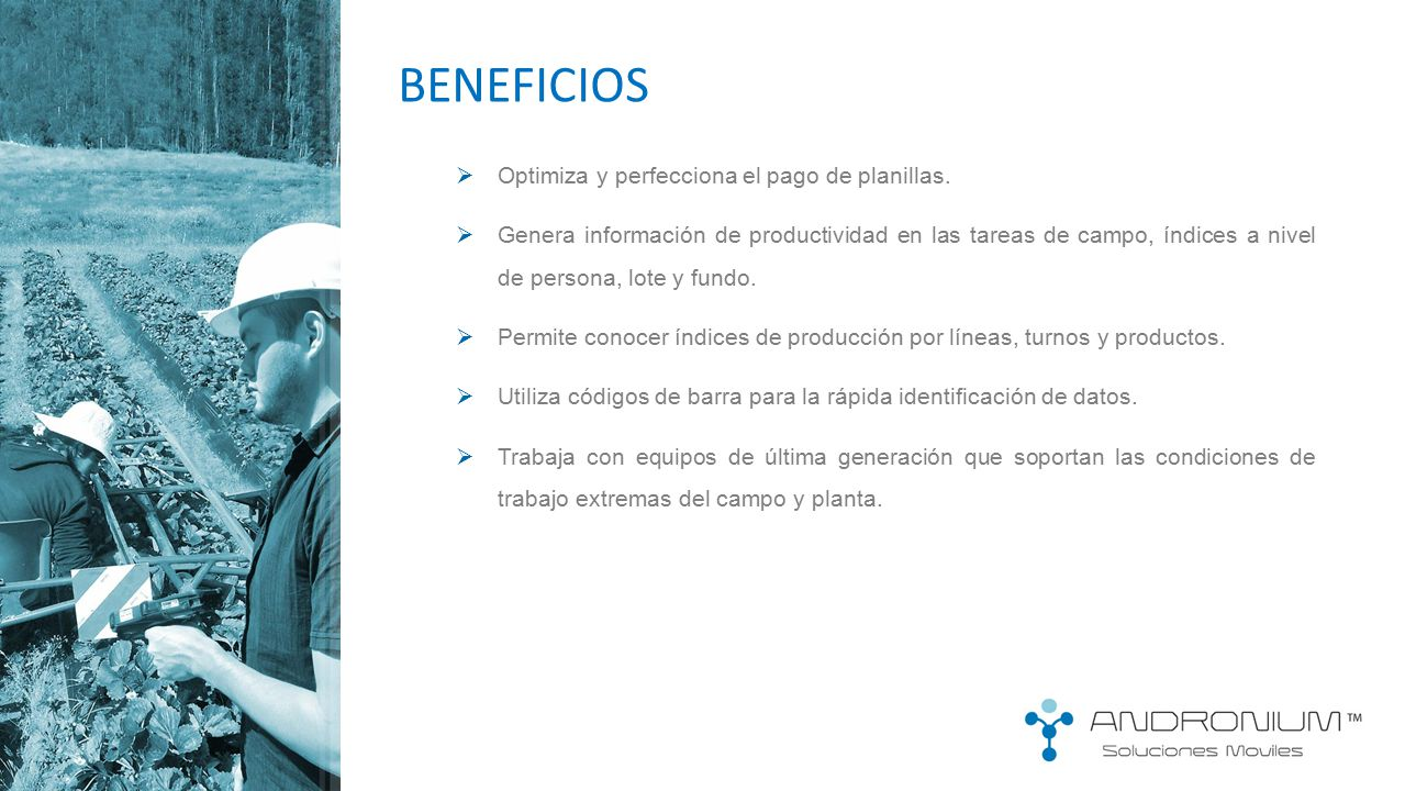BENEFICIOS Optimiza y perfecciona el pago de planillas.