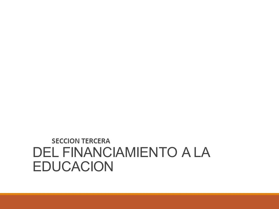 DEL FINANCIAMIENTO A LA EDUCACION