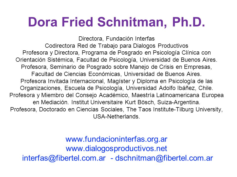 Dora Fried Schnitman, Ph. D