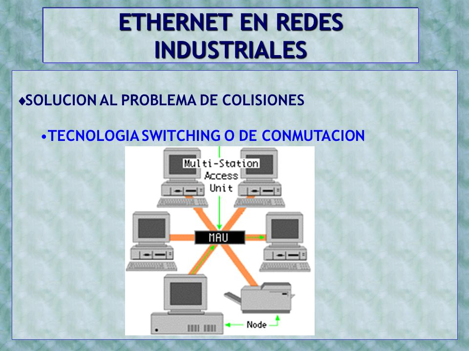 ETHERNET EN REDES INDUSTRIALES