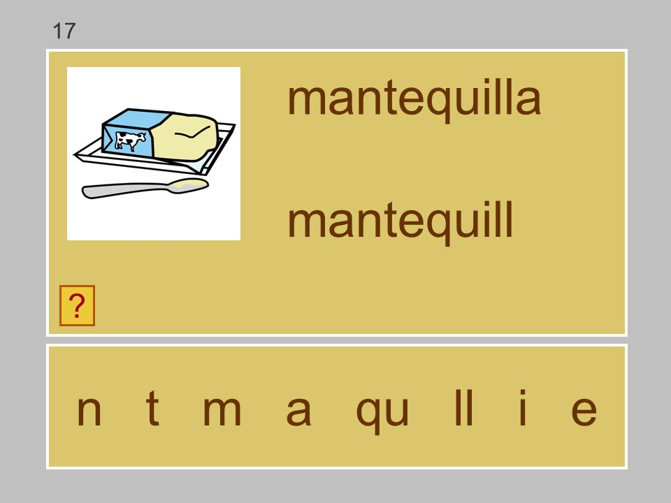 17 mantequilla mantequill n t m a qu ll i e