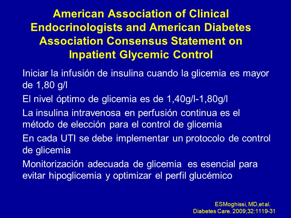 American Association of Clinical Endocrinologists and American Diabetes Association Consensus Statement on Inpatient Glycemic Control