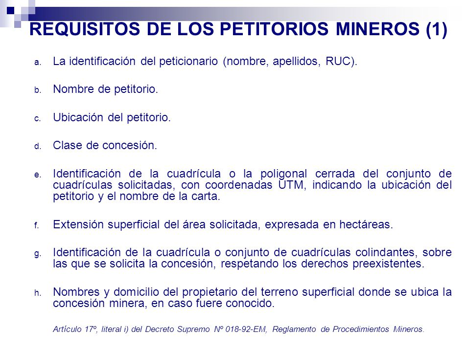REQUISITOS DE LOS PETITORIOS MINEROS (1)