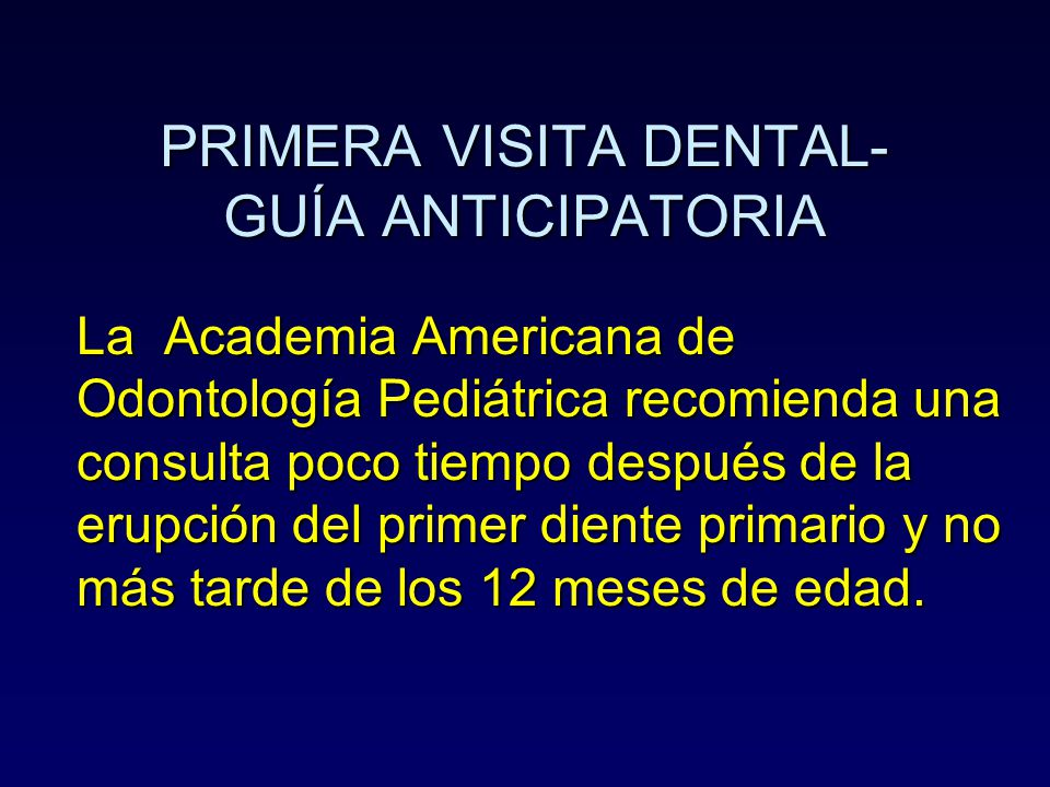 PRIMERA VISITA DENTAL- GUÍA ANTICIPATORIA