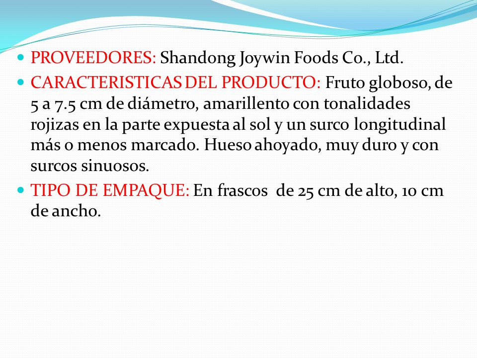 PROVEEDORES: Shandong Joywin Foods Co., Ltd.