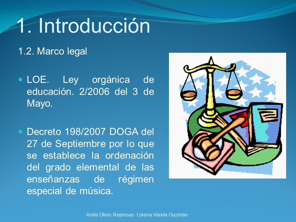 1. Introducción 1.2. Marco legal