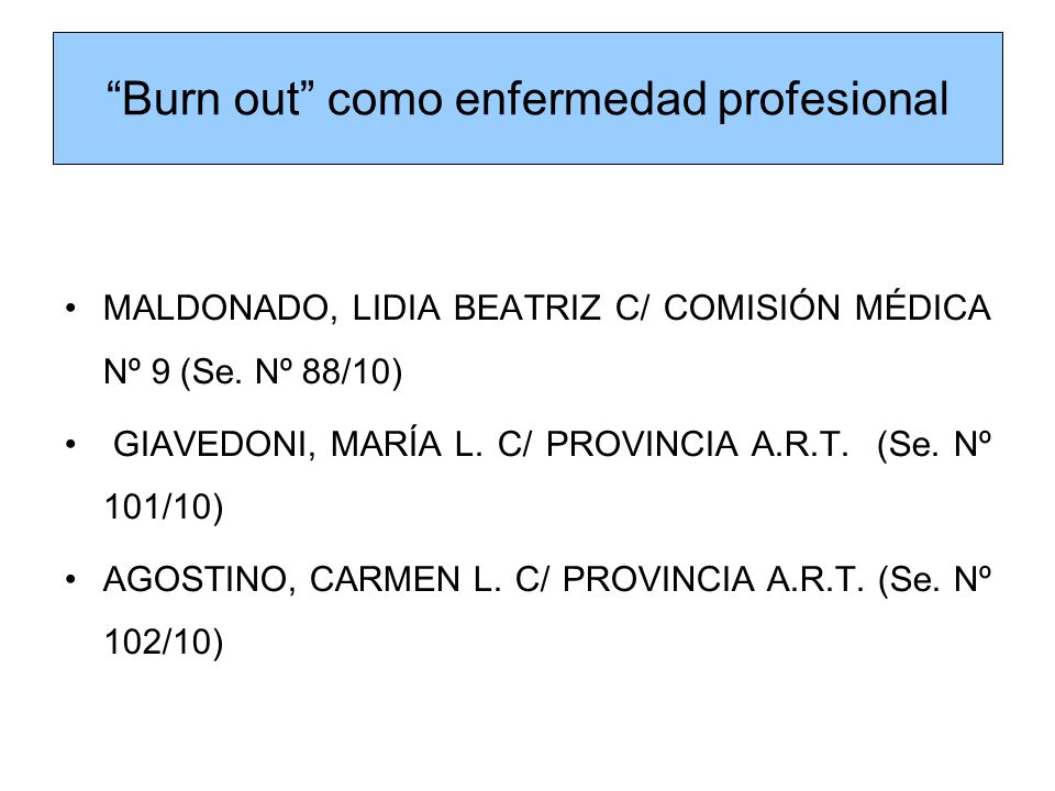 Burn out como enfermedad profesional