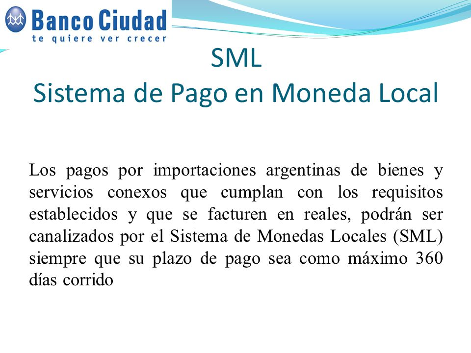 SML Sistema de Pago en Moneda Local